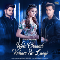 Woh Chaand Kahan Se Laogi - Single