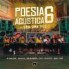 Pineapple StormTv, MC Cabelinho, MODE$TIA, Bob do Contra, Azzy, Filipe Ret, Dudu & Xamã - Poesia Acústica #6: Era uma Vez  arte