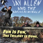 Jay Allen and the Archcriminals - Cry a Little Tear (feat. Emily Grogan)