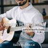 Dale Burbeck - Always Positive Day - Popular Guitar Covers