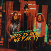 R3HAB - This Is How We Party (with Icona Pop) artwork