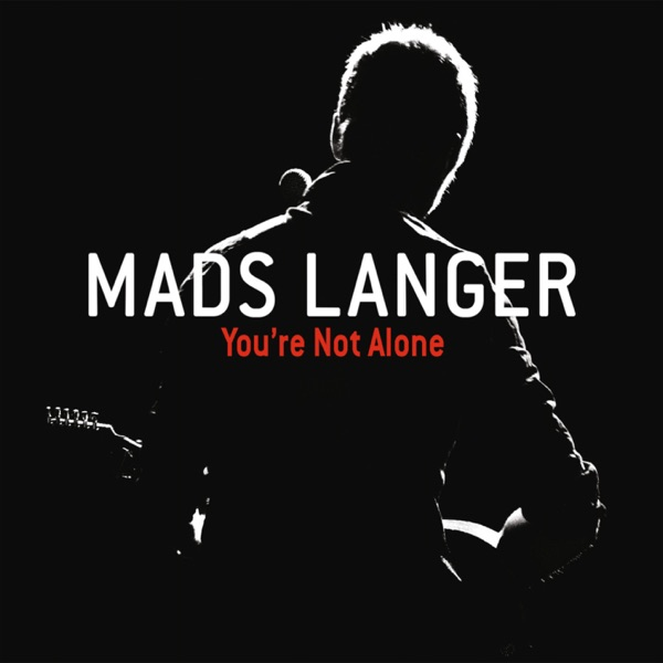 Mads Langer mit You're Not Alone