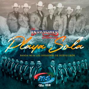 Los Invasores de Nuevo León - Playa Sola feat. Banda MS de Sergio Lizárraga