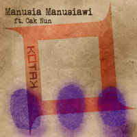 Download Kotak - Manusia Manusiawi (feat. Cak Nun) - Single Gratis, download lagu terbaru
