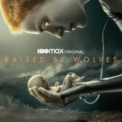 Raised by Wolves, Saison 1 (VF)