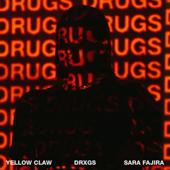 DRXGS Feat. Sara Fajira Yellow Claw - Yellow Claw