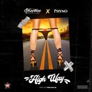 High Way - DJ Kaywise & Phyno