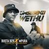 Umsebenzi Wethu feat Zuma Mr JazziQ Lady Du Reece Madlisa - Busta 929 & Mpura mp3