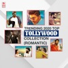 Trending 2020 Top Tollywood Collection (Romantic)
