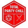 Total Party Chill