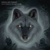 Our Last Night - Bury the Hatchet