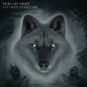 Let Light Overcome Our Last Night album songs, reviews, credits