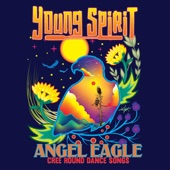 Angel Eagle - Cree Round Dance Songs