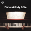 Piano Melody BGM - 30 Selections of Relaxing Music - ALL BGM CHANNEL