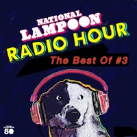 The Best of the National Lampoon Radio Hour #3