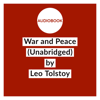 Lev Nikolayevich Tolstoy - War and Peace (Unabridged)  artwork