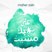 'Ala Nahjik Mashayt Acapella Maher Zain - Maher Zain