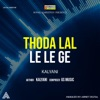 Thoda Lal Le Le Ge Single