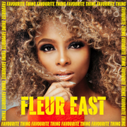 Favourite Thing - Fleur East