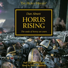 Horus Rising: The Horus Heresy, Book 1 (Unabridged)