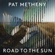 Pat Metheny, Jason Vieaux & Los Angeles Guitar Quartet - Road to the Sun
