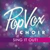 Sing It Out - PopVox Choir mp3
