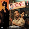 Billu Original Motion Picture Soundtrack