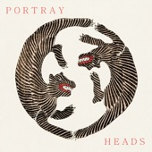Portray Heads - Elaborate Dummy