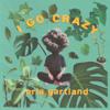 I Go Crazy - Orla Gartland mp3