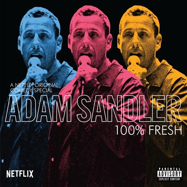 Adam Sandler - 100% Fresh (2019) - Miscellaneous - Kingdom Leaks