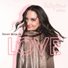 Never Been in Love - Haley Mae Campbell mp3