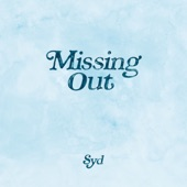 Syd - Missing Out