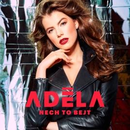 Nech To Bejt - Single by Adela