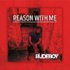 Rudeboy - Reason with Me artwork