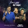 Amigo do Copo (Ao Vivo) [feat. Hugo e Guilherme] - Single