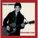 Steve Forbert - That Sweet Love You Give (Sure Goes a Long Long Way)