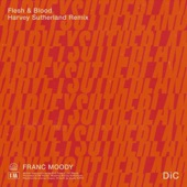 Franc Moody - Flesh and Blood