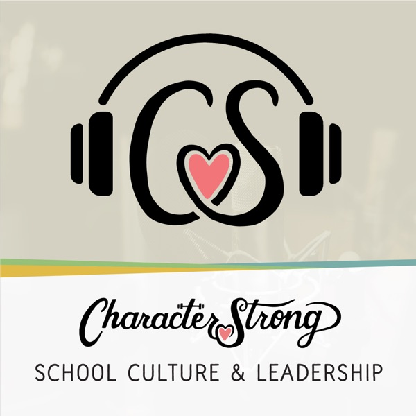 The CharacterStrong Podcast
