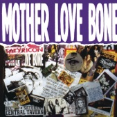 Mother Love Bone - Mindshaker Meltdown