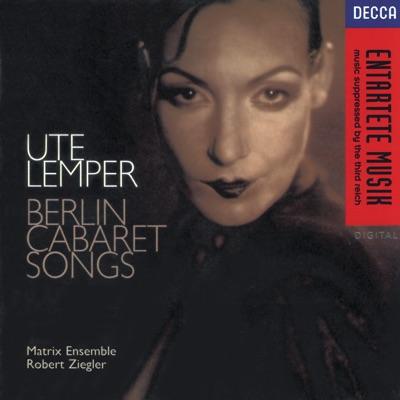 Ute Lemper - Berlin Cabaret Songs - Ute Lemper