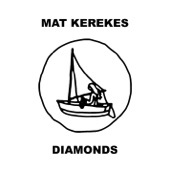 Mat Kerekes - Diamonds