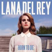 Born To Die Lana Del Rey - Lana Del Rey