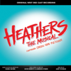 I Say No - Carrie Hope Fletcher & Original West End Cast of Heathers mp3
