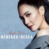 Menerka Nerka - Nagita Slavina