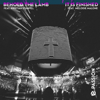 Behold the Lamb / It Is Finished - EP
