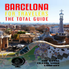 The Total Travel Guide Company - Barcelona for Travelers: The Total Guide: The Comprehensive Traveling Guide for All Your Traveling Needs (Unabridged)  artwork