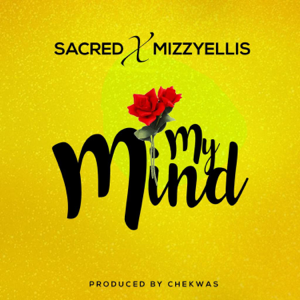 SacredP - My Mind feat. MizzyEllis