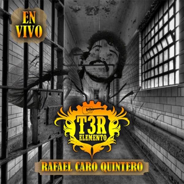 Rafael Caro Quintero (En Vivo)