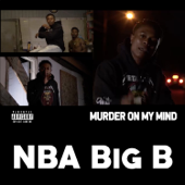 Murder On My Mind - NBA Big B