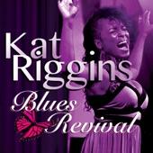 Kat Riggins - Now I See (Ooh Wee)